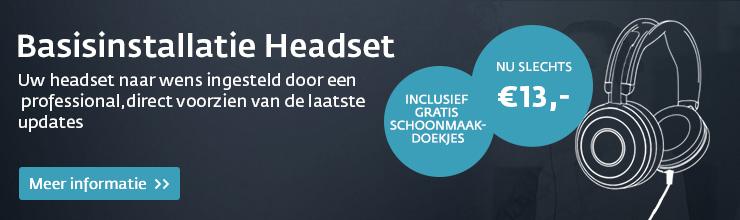 Basisinstallatie Headset