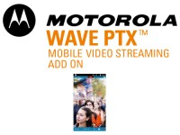Motorola WAVE PTX Video Streaming image