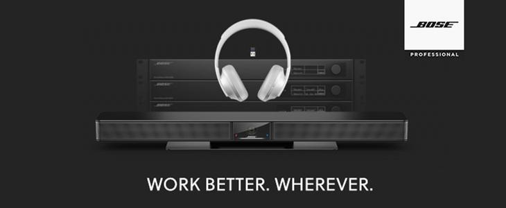 Bose professional - Work better. Wherever.