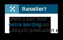 Meld u aan als reseller voor extra korting op Ubiquiti producten