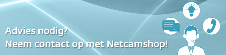 Vraag Netcamshop om advies over camera's